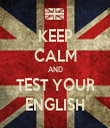 KEEP CALM AND TEST YOUR ENGLISH - Personalised Tea Towel: Premium
