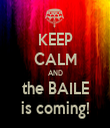 KEEP CALM AND the BAILE is coming! - Personalised Tea Towel: Premium
