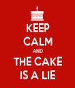 KEEP CALM AND THE CAKE IS A LIE - Personalised Tea Towel: Premium