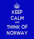 KEEP CALM AND THINK OF NORWAY - Personalised Tea Towel: Premium