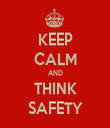 KEEP CALM AND THINK SAFETY - Personalised Tea Towel: Premium