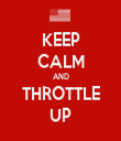 KEEP CALM AND THROTTLE UP - Personalised Tea Towel: Premium