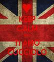 KEEP CALM AND TI AMO CUCCIOLO - Personalised Tea Towel: Premium