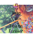 keep calm AND Tinistas  Forever  - Personalised Tea Towel: Premium