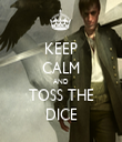 KEEP CALM AND TOSS THE DICE - Personalised Tea Towel: Premium