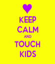 KEEP CALM AND TOUCH KIDS - Personalised Tea Towel: Premium