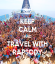 KEEP CALM AND TRAVEL WITH RAPSODY - Personalised Tea Towel: Premium