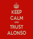 KEEP CALM AND TRUST ALONSO - Personalised Tea Towel: Premium