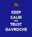 KEEP CALM AND TRUST GAVROCHE - Personalised Tea Towel: Premium