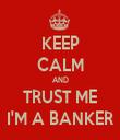 KEEP CALM AND TRUST ME I'M A BANKER - Personalised Tea Towel: Premium