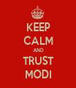 KEEP CALM AND TRUST MODI - Personalised Tea Towel: Premium