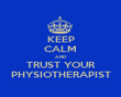 KEEP CALM AND TRUST YOUR PHYSIOTHERAPIST - Personalised Tea Towel: Premium