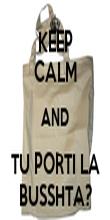 KEEP CALM AND TU PORTI LA BUSSHTA? - Personalised Tea Towel: Premium