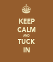 KEEP CALM AND TUCK IN - Personalised Tea Towel: Premium