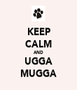 KEEP CALM AND UGGA MUGGA - Personalised Tea Towel: Premium