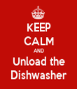 KEEP CALM AND Unload the Dishwasher - Personalised Tea Towel: Premium