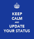 KEEP CALM AND UPDATE YOUR STATUS - Personalised Tea Towel: Premium