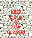 KEEP CALM AND USE GLASSES - Personalised Tea Towel: Premium
