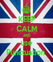 KEEP CALM AND use Punctuation  - Personalised Tea Towel: Premium