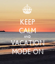 KEEP CALM AND VACATION MODE ON - Personalised Tea Towel: Premium