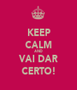 KEEP CALM AND VAI DAR CERTO! - Personalised Tea Towel: Premium