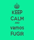 KEEP CALM AND vamos FUGIR - Personalised Tea Towel: Premium