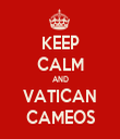 KEEP CALM AND VATICAN CAMEOS - Personalised Tea Towel: Premium