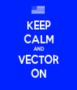 KEEP CALM AND VECTOR ON - Personalised Tea Towel: Premium