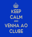 KEEP CALM AND VENHA AO CLUBE - Personalised Tea Towel: Premium