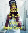 KEEP CALM AND Vicky Roba Cena ! - Personalised Tea Towel: Premium
