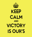 KEEP CALM AND VICTORY IS OUR'S - Personalised Tea Towel: Premium