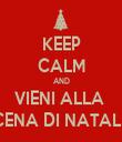 KEEP CALM AND VIENI ALLA  CENA DI NATALE - Personalised Tea Towel: Premium