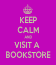 KEEP CALM AND VISIT A  BOOKSTORE - Personalised Tea Towel: Premium