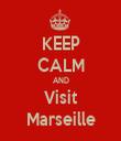 KEEP CALM AND Visit Marseille - Personalised Tea Towel: Premium