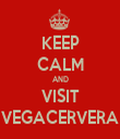 KEEP CALM AND VISIT VEGACERVERA - Personalised Tea Towel: Premium