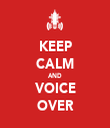 KEEP CALM AND VOICE OVER - Personalised Tea Towel: Premium
