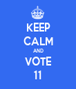 KEEP CALM AND VOTE 11 - Personalised Tea Towel: Premium