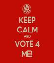 KEEP CALM AND VOTE 4 ME! - Personalised Tea Towel: Premium