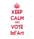KEEP CALM AND VOTE bd'Art - Personalised Tea Towel: Premium