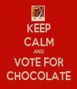 KEEP CALM AND VOTE FOR CHOCOLATE - Personalised Tea Towel: Premium