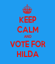KEEP CALM AND VOTE FOR HILDA - Personalised Tea Towel: Premium