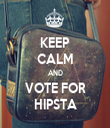 KEEP CALM AND VOTE FOR HIPSTA - Personalised Tea Towel: Premium