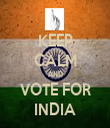 KEEP CALM AND VOTE FOR INDIA - Personalised Tea Towel: Premium