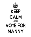 KEEP CALM AND VOTE FOR MANNY - Personalised Tea Towel: Premium