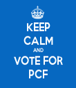 KEEP CALM AND VOTE FOR PCF - Personalised Tea Towel: Premium