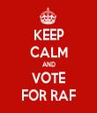 KEEP CALM AND VOTE FOR RAF - Personalised Tea Towel: Premium