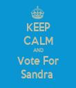 KEEP CALM AND Vote For Sandra  - Personalised Tea Towel: Premium