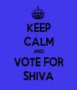 KEEP CALM AND VOTE FOR SHIVA - Personalised Tea Towel: Premium