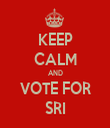 KEEP CALM AND VOTE FOR SRI - Personalised Tea Towel: Premium