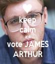 keep calm and vote JAMES ARTHUR - Personalised Tea Towel: Premium